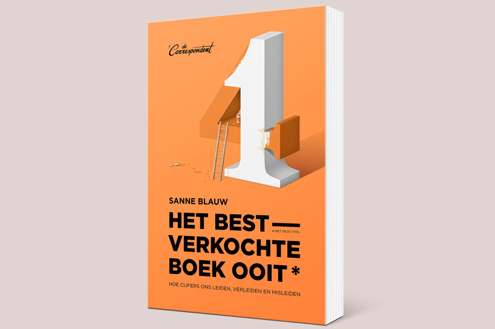 Het Best Verkochte Boek Ooit* van Sanne Blauw